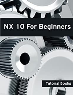 NX 10 For Beginners