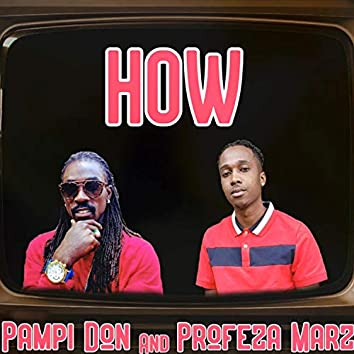 How (feat. Pampi Don)