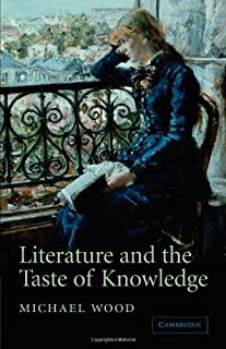 Literature and the Taste of Knowledge (The Empson Lectures)