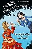 Die Vampirschwestern - Herzgeflatter im Duett - Franziska Gehm