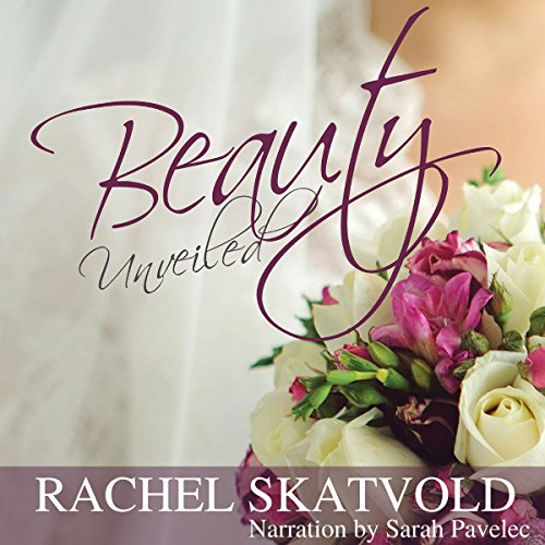 Beauty Unveiled audiobook cover art