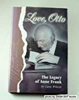 Love, Otto: The Legacy of Anne Frank 0836270320 Book Cover