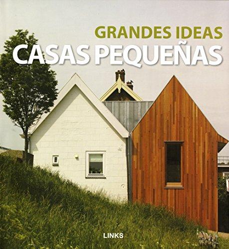 Grandes ideas, casas pequeñas