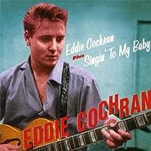EDDIE COCHRAN + SINGIN TO MY BABY + 9