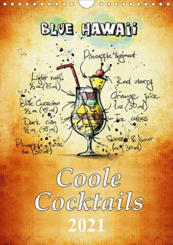Coole Cocktails (Wandkalender 2021 DIN A4 hoch)