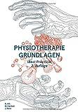 Physiotherapie Grundlagen (Best Practice) - Andreas Alt