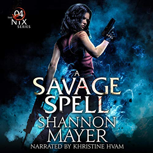 A Savage Spell Audiobook By Shannon Mayer cover art