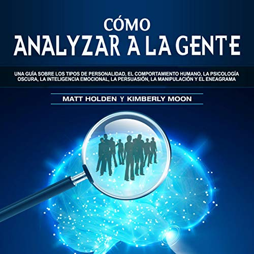 Cómo Analizar a La Gente [How to Analyze People]  By  cover art