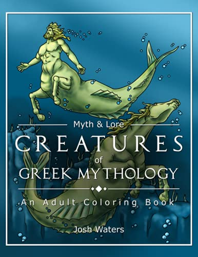Creatures of Greek Mythology: An Adult Coloring Book (Myth & Lore)
