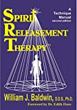 Spirit Releasement Therapy: A Technique Manual