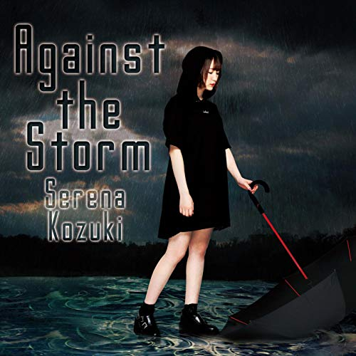 [Single]Against the Storm – 上月せれな[FLAC + MP3]
