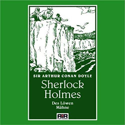 Des Löwen Mähne (Die Abenteuer des Sherlock Holmes) Titelbild