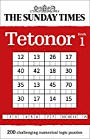 The Sunday Times Tetonor: Book 1 (The Sunday Times Puzzle Books)
