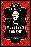 The Mobster's Lament (City Blues Quartet, Band 3) - Ray Celestin