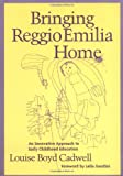Bringing Reggio Emilia Home: An Innovative Approach to Early Childhood Education (Early Childhood Education Series) (Paperback)