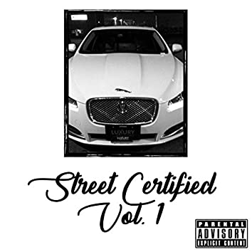 Street Certified, Vol. 1
