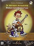 Je deviens guitariste Volume 1