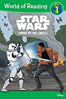 World of Reading Star Wars Chaos at the Castle (Level 1)