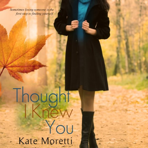 Thought I Knew You audiobook cover art