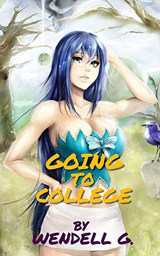 Going to College: Fantasy Girls 1 (English Edition)