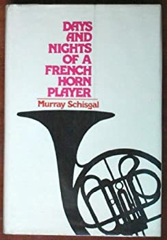 Days and Nights of a French Horn Player