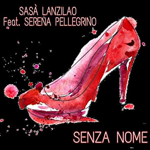 Sasà Lanzilao feat. Serena Pellegrino