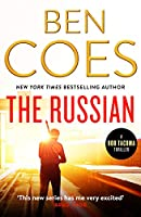 The Russian: An unputdownable action thriller (Rob Tacoma Thrillers)