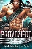 Provoziert: Eine Sci-Fi Krieger Romanze (Plünderer Kriegsherren der Vandar 6)