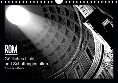 Rom - Göttliches Licht und Schattengestalten (Wandkalender 2021 DIN A4 quer)