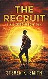 The Recruit: Final Kingdom Book Two (2) (Final Kingdom Trilogy)