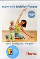 Mom and Toddler Fitness - Tone, Strengthen, and Play