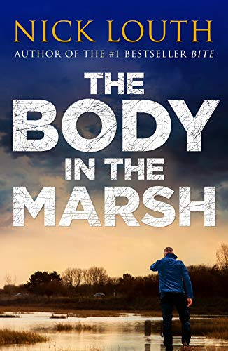The Body in the Marsh (DCI Craig Gillard Crime Thrillers Book 1) (English Edition)