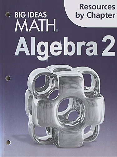 Big Ideas Math Algebra 2: Resources by Chapter