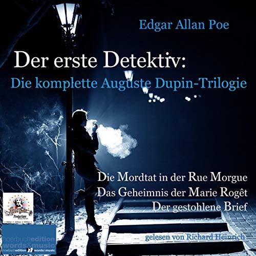 Der erste Detektiv. Die komplette Auguste Dupin-Trilogie Titelbild