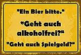 NWFS una cerveza Bitte, ¿también está libre de alcohol? Buddel-Bini Versand - Cartel decorativo (metal, 20 x 30 cm), diseño con texto en inglés 'Tin Sign gewölbt'