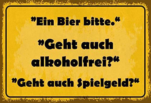 FS EEN Bier Bitte - kan ook alcoholvrij? Metal Sign Metal Sign 20 x 30 cm