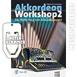 Musikverlag Holzschuh, Martina Schumeckers, Akkordeon Workshop 2 - Cuaderno de anillas con canciones para interpretar en acordeón, portada con titulo en alemán (incluye clip para notas y CD)