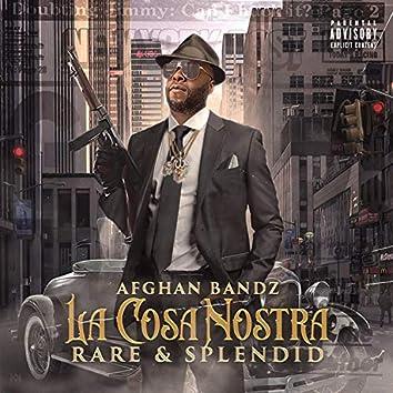 La Cosa Nostra Rare & Splendid