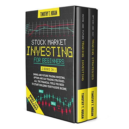 STOCK MARKET INVESTING FOR BEGINNERS: 2 books in 1: SWING AND FUTURE TRADING INVESTING. OPTION AND DAY TRADING STRATEGIES. All the financial tools you ... Your Passive Income. (English Edition)
