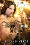 Twice Upon A Time (The Celtic Legends Series Book 1) (English Edition)