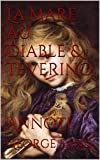 La Mare au Diable & Teverino - Annoté - Format Kindle - 1,99 €