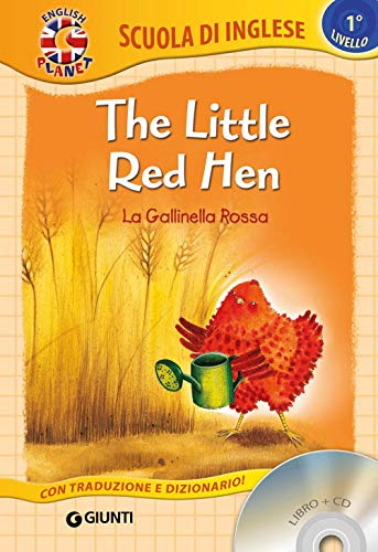 The little red hen-La gallinella rossa. Ediz. bilingue. Con CD Audio [Lingua inglese]