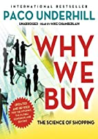 Why We Buy: The Science of Shopping: Library Edition