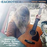 Eachother [feat. Jackson Browne & Marcus King & Lucius]