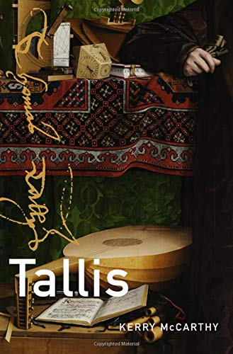 Compare Textbook Prices for Tallis MASTER MUSICIANS SERIES 1 Edition ISBN 9780190635213 by McCarthy PhD, Kerry