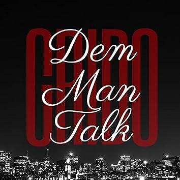 Dem Man Talk