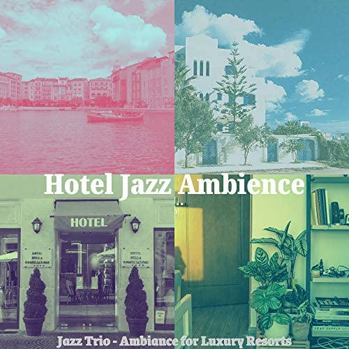 Hotel Jazz Ambience