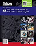 ASE Test Prep L2 - Medium/heavy Vehicle Electronic Diesel Engine Diagnostic Specialist Study Book - 2016 (Motor Age Training)