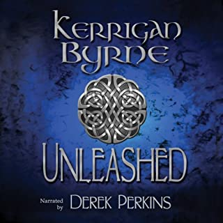 Unleashed     The Highland Historical Trilogy              By:                                                                                                                                 Kerrigan Byrne                               Narrated by:                                                                                                                                 Derek Perkins                      Length: 8 hrs and 39 mins     205 ratings     Overall 4.3
