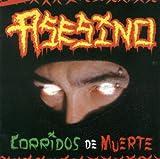 Corridos De Muerte by Asesino (2002-11-05)